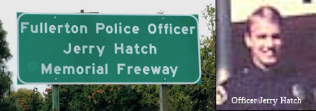 Fullerton Police Officer Jerry Hatch Memorial Highway