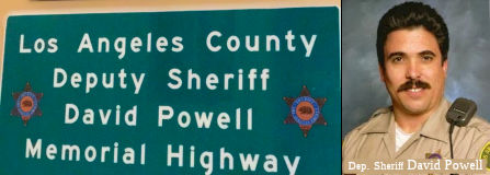 Los Angeles County Deputy Sheriff David Powell Memorial Highway