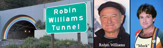 Robin Williams Tunnel Sign