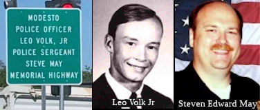 Modesto Police Officer Leo Volk, Jr., and Modesto Police Sergeant Steve May Memorial Highway