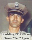 Redding Police Officer Owen (Ted) Lyon