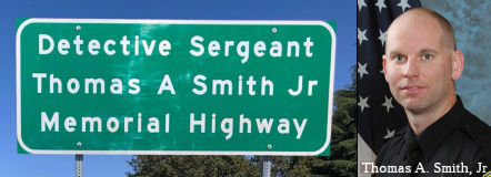Detective Sergeant Thomas A. Smith, Jr. Memorial Highway