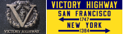 Victory Highway Sign